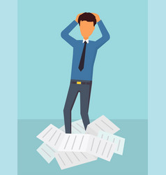paper work at office business man has a lot of vector image vector image