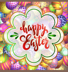 Handdrawn lettering happy easter on the vector