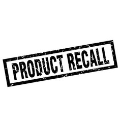 Square grunge black product recall stamp vector