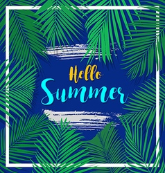 Hello summer banner with palm leaves concept vector
