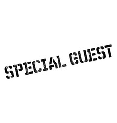 special guest rubber stamp vector image