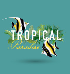Tropical palm leaves and exotic fish design vector