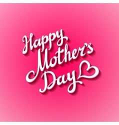 Happy Mothers Day Festive Holiday vector image vector image
