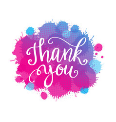 thank you lettering quote on watercolor imitation vector image