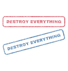 destroy everything textile stamps vector image vector image