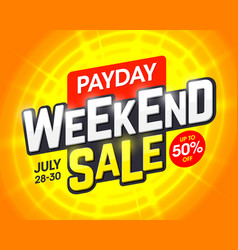 payday weekend sale banner design template vector image vector image
