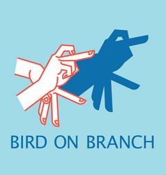 Shadow theater hands gesture like bird on branch vector