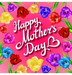 Happy mothers typographical background with bunch vector