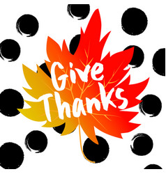 give thanks typography and background vector image
