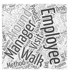 Management by walking around word cloud concept vector