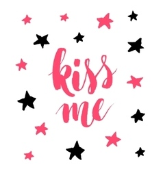 Kiss me hand drawn calligraphy quote with red vector