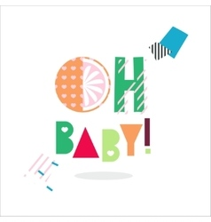 Oh baby card isolated on white vector
