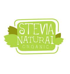 stevia natural organic logo symbol healthy vector image