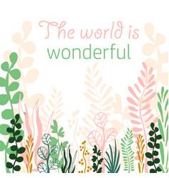 World is wonderful vector