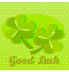 Bright green good luck greeting card with two sham vector