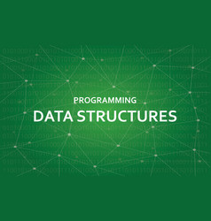 Programming data structures white text vector
