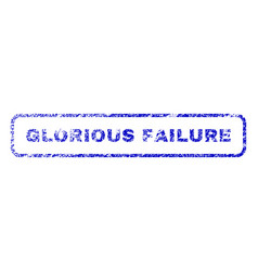 Glorious failure rubber stamp vector