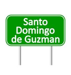 Santo domingo de guzman road sign vector