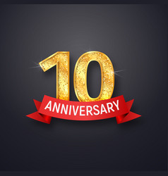 golden number tenth anniversary with red ribbon on vector image