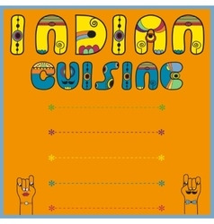 Indian cuisine artistic font menu card vector