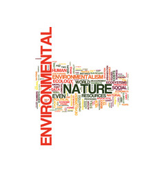 The ecology of environmentalism text background vector
