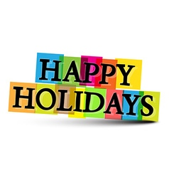 Happy Holiday Colorful Letters Isolated on White vector image vector image