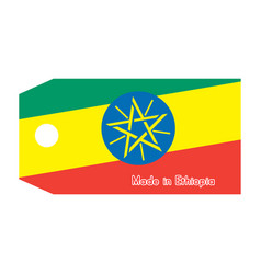 Ethiopia flag on price tag with word made in vector