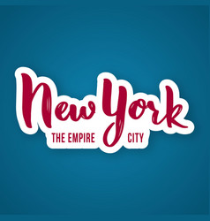 New york the empire city - hand drawn lettering vector
