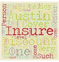 Austin renters insurance text background wordcloud vector