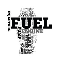 Your fuel system text word cloud concept vector
