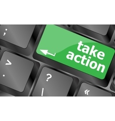 Take action key on a computer keyboard business vector