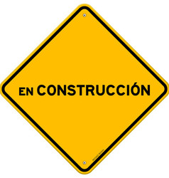 Isolated single en construccion sign vector