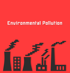environmental pollution with factory silhouette vector image vector image