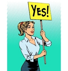 Businesswoman policy protest with a poster yes vector