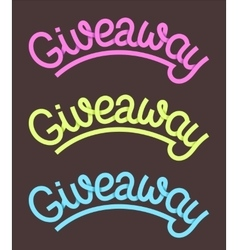 Giveaway lettering vector