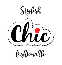 fashion patch element chic lettering vector image