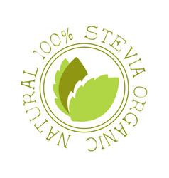 Natural organic stevia logo healthy product label vector