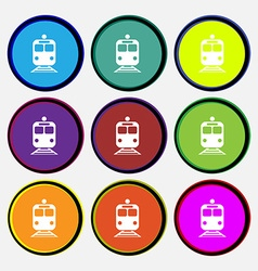 Train icon sign nine multi colored round buttons vector