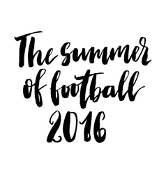 The summer of football 2016 print vector