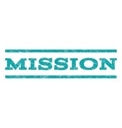 Mission watermark stamp vector