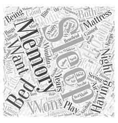 Having a good sleep with memory foam mattress word vector
