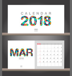 march 2018 calendar desk calendar modern design vector image vector image
