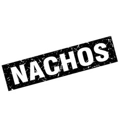 Square grunge black nachos stamp vector