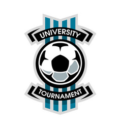 University tournament soccer logo vector