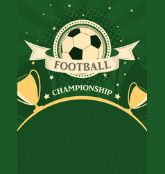 Football championship poster sport background in vector