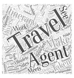 Are travel agents obsolete word cloud concept vector