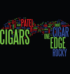 The edge cigars text background word cloud concept vector