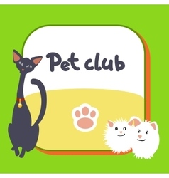 Card for pet club logo postcard vector image
