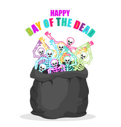Day of the dead skeletons in sack multicolored vector