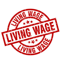 Living wage round red grunge stamp vector
